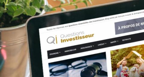 Nouveau ! Le Groupe Investir & Entreprendre lance son premier blog : Questions Investisseur